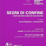 SEGNI DI CONFINE (2009) - Studio Arte Fuori Centro (Roma)
