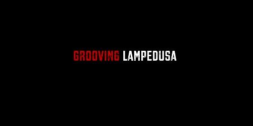 Grooving Lampedusa video installation