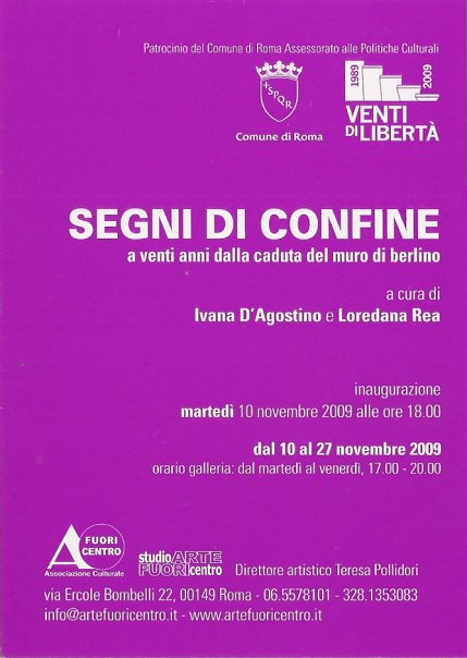 SEGNI DI CONFINE - Mostra  a cura di Ivana D'Agostino e Loredana Rea